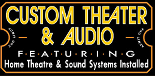 Custom Theater & Audio